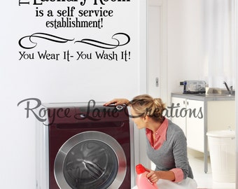 This Laundry Room is a Self Service Establishment Laundry Wall Decal