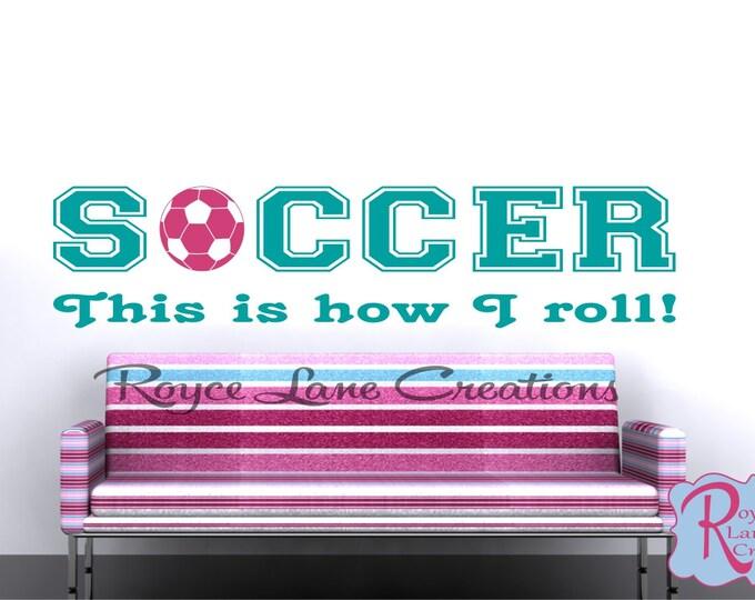 Soccer Wall Decal B29 for Girls Soccer Decor Teen Room Decor Soccer Decal for Girls Bedroom Teen Girl Room Decor
