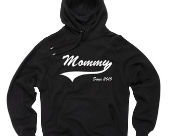 Gift for Mommy Hoodie Sweater Sweatshirt Gift for Mother Mom Mommy Since 2015 Sweater