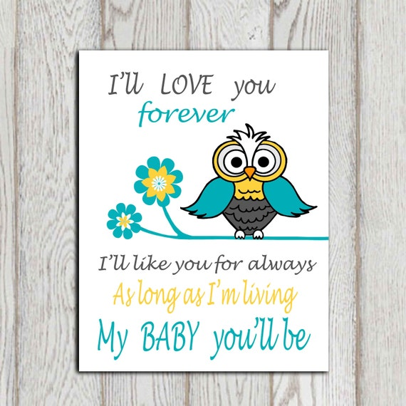 I Ll Love You Forever Quote: Items Similar To I'll Love You Forever I'll Like You For