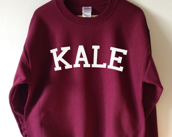 KALE Sweatshirt High Quality SCREEN PRINT for Retail Quality Print Super Soft fleece lined unisex Ladies Sizes . Worldwide Shipping S-2xl