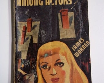 She Fell Among Actors by James Warren Collins White Circle Edition #238 1945 Vintage Mystery Paperback Book