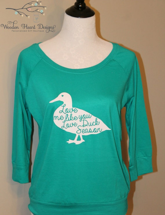 Download Love Me Like You Love Duck Season Shirt Duck Hunting Womens