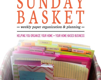 The Sunday Basket eBook - The solution for your everyday paper piles - Organize 365