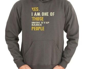 Yes I Am One Of Those Irish Step Dance People Hoodie