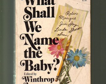 What Shall We Name The Baby? 2500 First Names. Classic 1974 Pocketbook 1st Edition In Good Condition* .