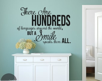 There Are Hundreds Of Languages Around World Smile Speaks Them All Vinyl Wall Decal Sticker