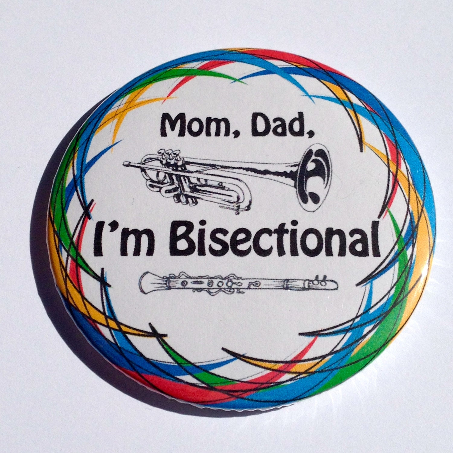 I'm bisectional, Pinback Badge, Large Button, Marching Band