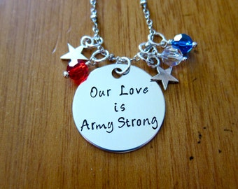 Our Love Is Army Strong Necklace. Army Wife Necklace. Army Girlfriend Necklace. USA Patriotic Military. Hand stamped,  Crystals