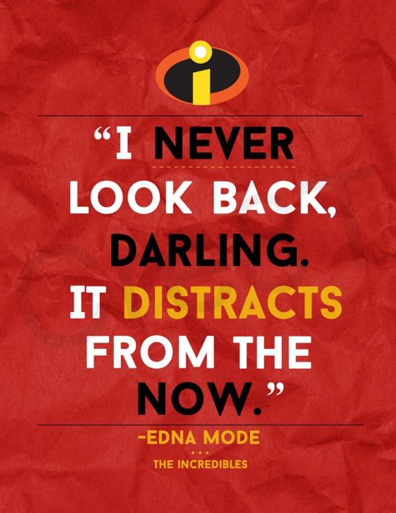 Incredibles, Disney Quotes,