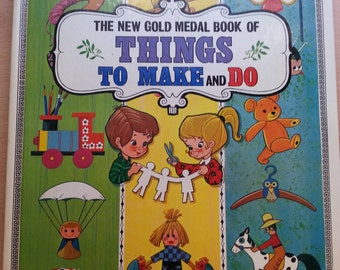 1980s New Gold Medal Book of Things to Make And Do (hardcover) by Dean & Sons Ltd