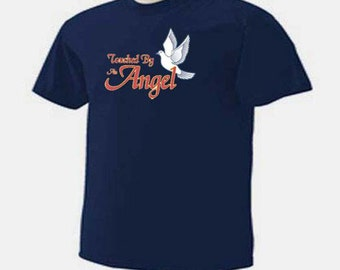 Touched By An Angel Inspirational T-Shirt