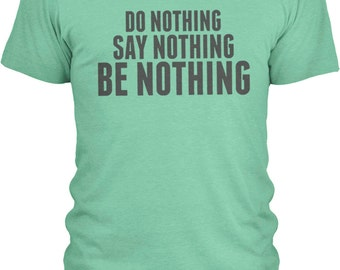 Do Nothing (Grey) - Mens Combed Cotton T-Shirt (Sizes: S - 3XL with 20 Different Color Options)