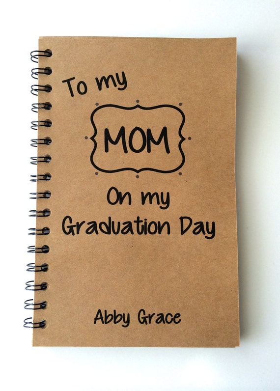 Special Graduation Gifts From Mother To Daughter : To Mom, Graduation Day, Gift, From Daughter, From Son, Graduation ...
