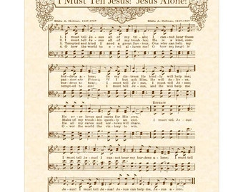 I Must Tell Jesus All Of My Troubles - Hymn Art - Custom Christian Home Decor - VintageVerses Sheet Music - Inspirational Wall Art - Sepia