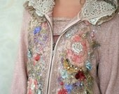 RESERVED---Wintergarden--artful ornate  embroidered jacket , hoodie, with vintage silk and lace appliques, hand beading, embroidery