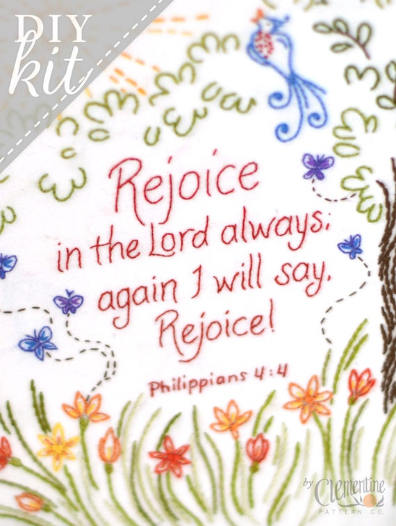 Rejoice in the Lord - Complete Embroidery KIT