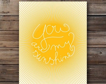 you are my sunshine download, sunshine poster handwritten typography love quote poster printable card for her pdf jpg mustard yellow nursery
