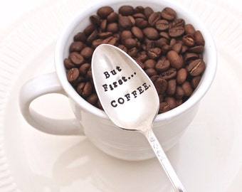 But First Coffee Spoon - Breakfast - Hand Stamped Spoon - Coffee Lover Stir Stick - Vintage Silver Plated Silverware - Gift
