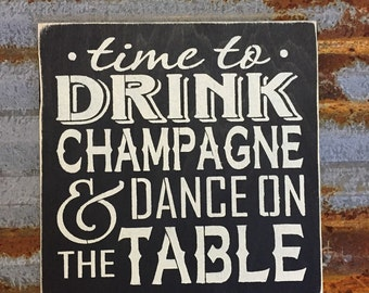 Time to drink - Handmade Wood Sign