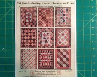 Fat Quarter Quilting: Cherries, Chocolates, and Cream
