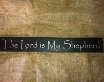 "The Lord is My Shepherd 24"" Primitive Sign"