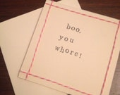 Boo, you whore! Mean Girls quote handmade card (blank inside)