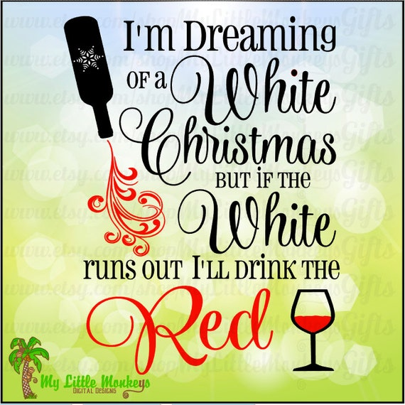 I'm Dreaming of a White Christmas Wine Digital Clipart