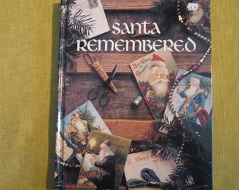 Santa Remembered,The History of Santa with 20 cross stitch patterns and artwork,1989