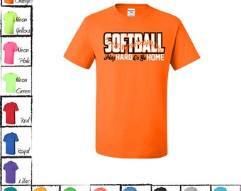 Softball Play Hard Or Go Home Fastpitch Softball T-shirt