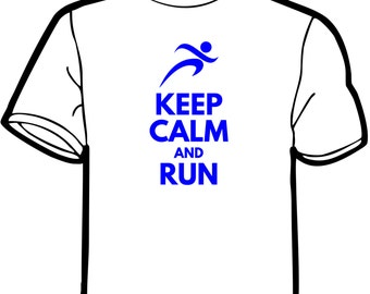 Keep Calm and Run Tshirt. Available in adult and youth sizes