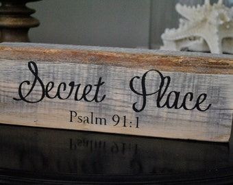 Secret Place Wood Block Shelf Sitter Psalm 91:1