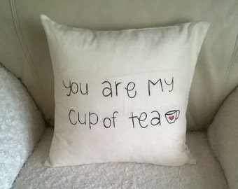 "Handmade ""You Are My Cup Of Tea"" Pillow/Cushion/Throw pillow  37x37 cm ecru"