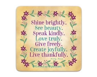 Every Day Spirit Magnet / Shine Brightly / Fridge Magnet / Inspirational Quote / Refrigerator Magnet