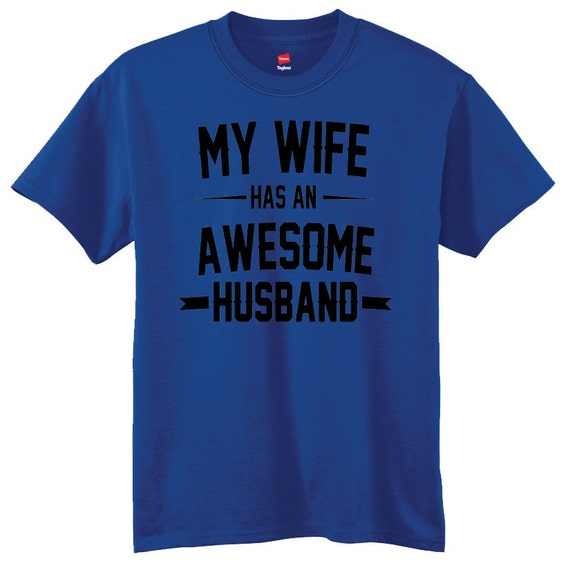 Wedding Gift My Wife Has an Awesome Husband Mens T-shirt Christmas ...
