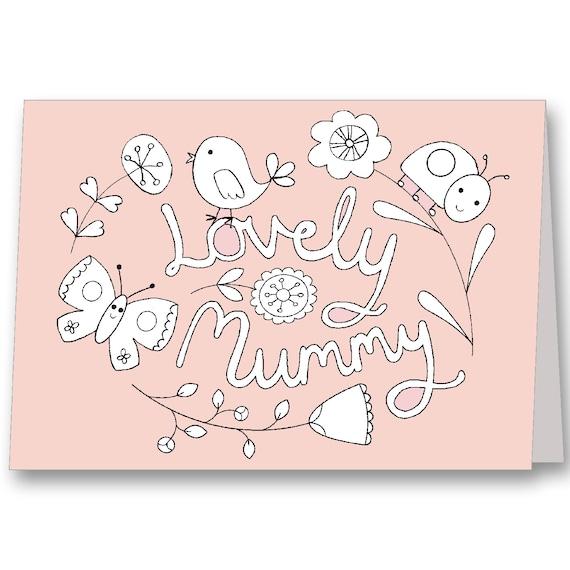 Mummy Birthday Card Childrens Colouring card Mum Birthday – Mummy Birthday Card