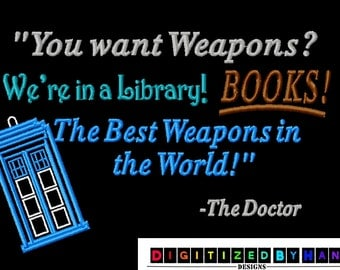 Doctor Who Machine Embroidery Design Dr Who Quote - Machine Embroidery Design -Digitized by Hand Designed for 5x7 hoop
