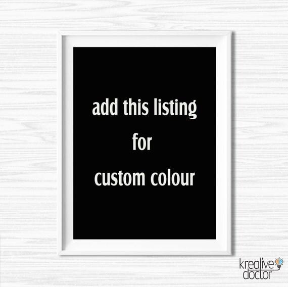 Cheap Design Changes That Have: Custom Color Change Custom Wall Decor Custom Printable Art