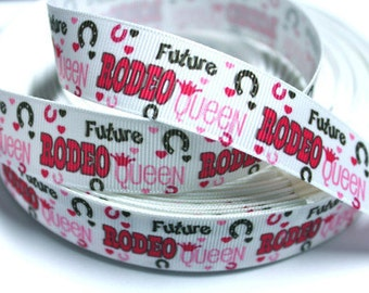 7/8 inch Future Rodeo Queen on White - Printed Grosgrain Ribbon for Hair Bow