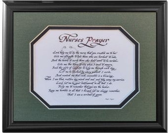 Nurses Prayer Gift Framed And Matted Calligraphy Graduation
