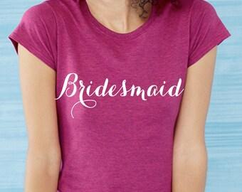 Bridesmaid Tshirt, Wedding gift, Hen Party, Wedding Shower, Women's Tshirt, Marriage gift