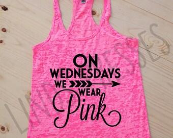 On Wednesdays We Wear Pink; Mean Girls; Burnout Tank; Racerback Tank; Workout Tank; Wednesdays; Pink Tank; Pink; Regina George; Funny Tank