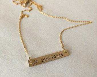 "Gold Bar Necklace French quote ""Je suis forte"" // I am strong"
