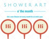 Shower Art of the Month Club: One Small Shower Art a Month for 12 Months