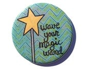 Wave Your Magic Wand frid...