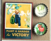Plant a Garden for Victory magnet set, perfect gift for gardener! #50