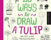20 Ways to Draw a Tulip by Lisa Congdon