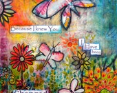 Because I Knew You  butterfly art