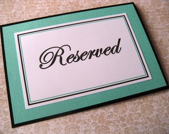 Two 5x7 Tent Folded Wedding Reception or Party Reserved Table Paper Signs in Black and White and Aqua or Pool Blue  -READY TO SHIP