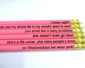 Laser Engraved Pencils - Set of Six - Mean Girls Collection 2